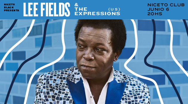 Niceto Black pres. Lee Fields and The Expressions (US)