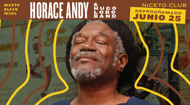 CANCELADO - Niceto Black pres Horace Andy (JM)