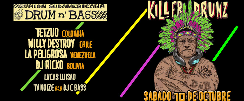 Killerdrumz Internacional >> Union Sudamericana Del Drum & Bass