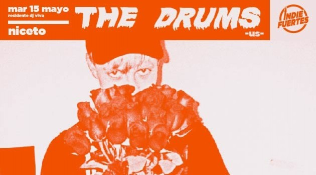 Indiefuertes pres. THE DRUMS (US)