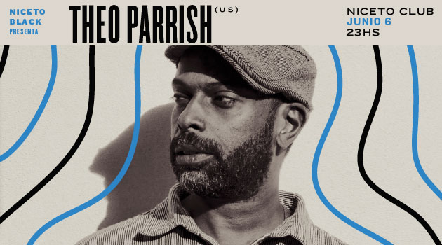 Niceto Black pres. Theo Parrish (US)