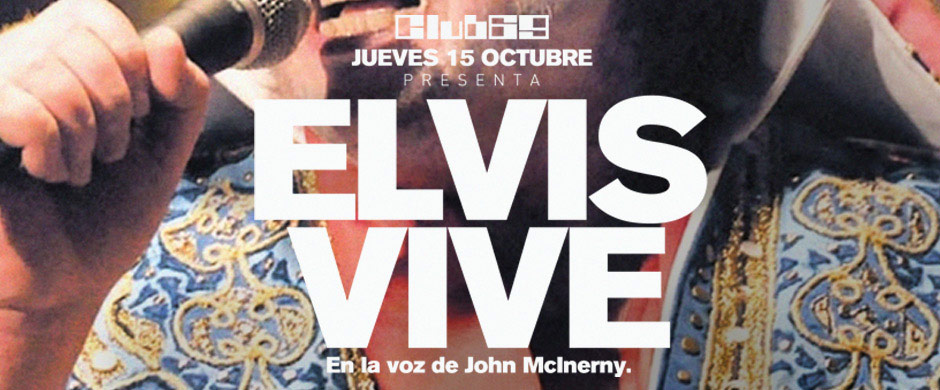 Club 69 pres. Elvis Vive