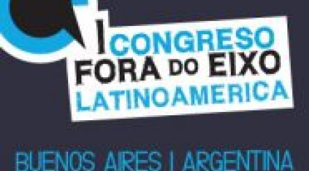 Congreso Fora do Eixo Latinoamérica