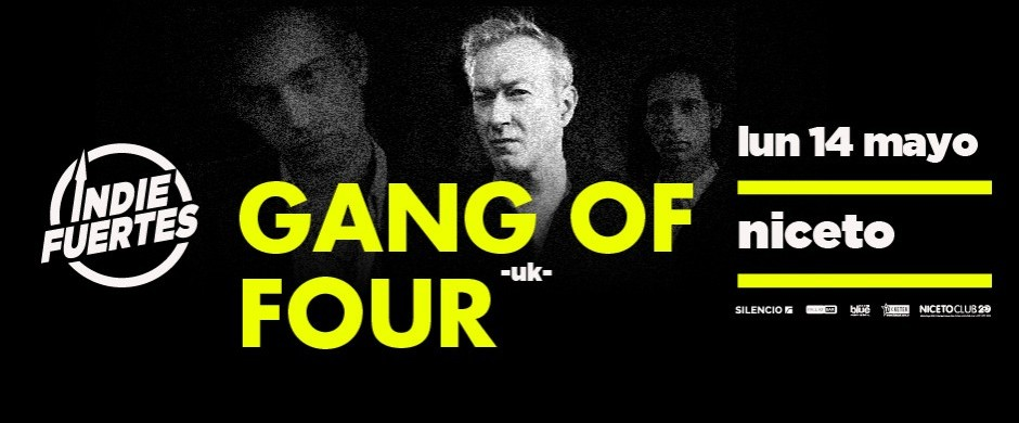 Indiefuertes pres. Gang of Four (UK)