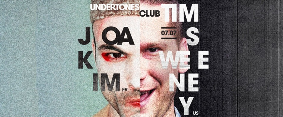 Undertones Club pres. Joakim (FR) + Tim Sweeney (US) (Lado B)
